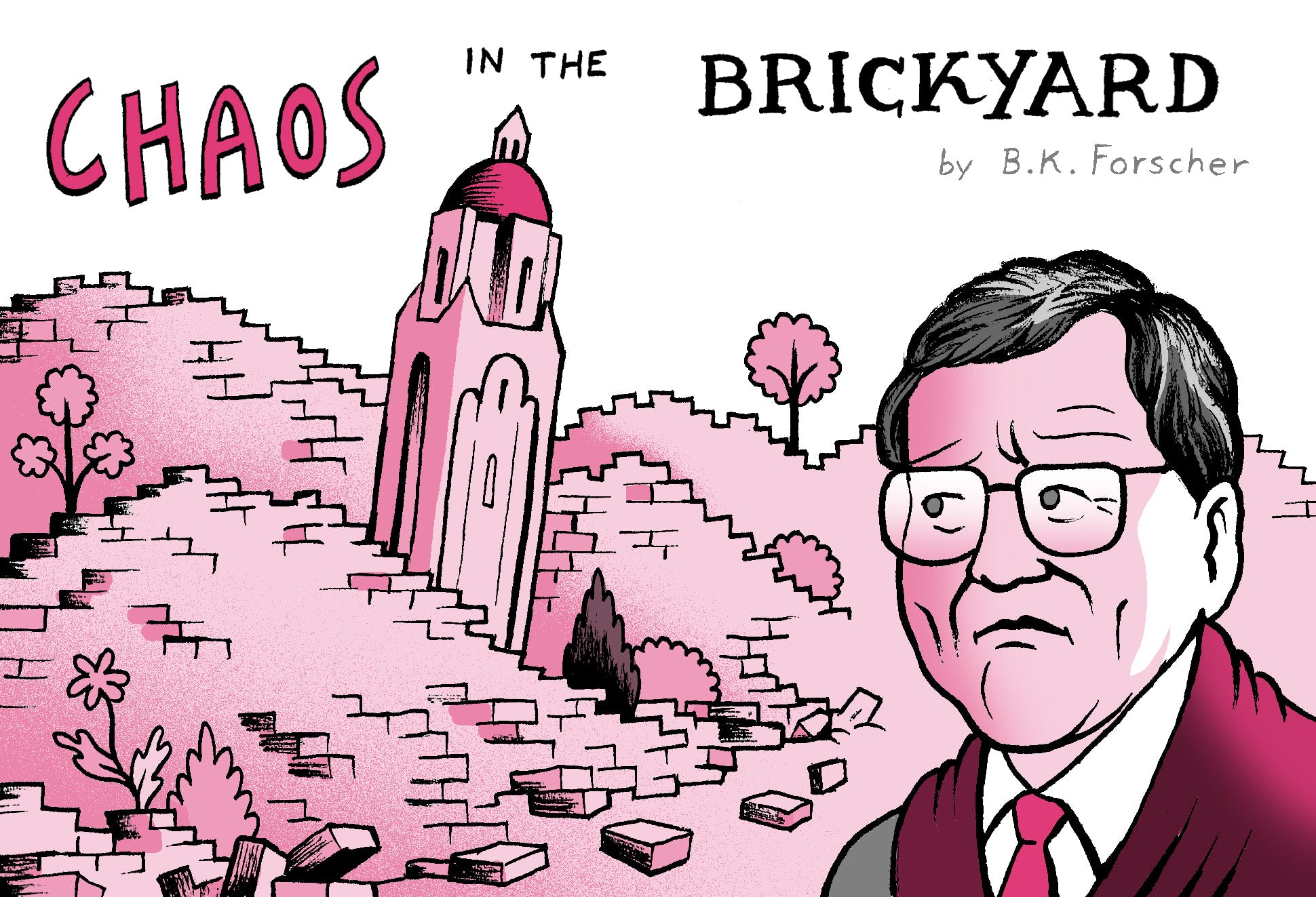 Chaos in the Brickyard, by B.K. Forscher